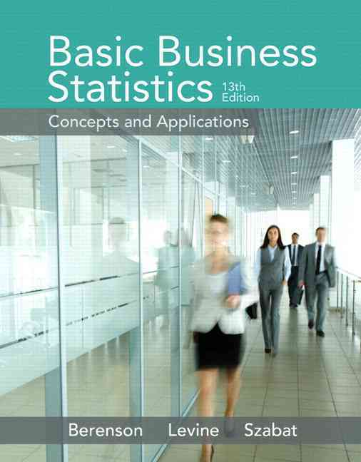 Basic Business Statistics Plus New Mystatlab With Pearson Etext -- Access Card Package By Berenson, Mark L./ Levine, David M./ Szabat, Kathryn A.