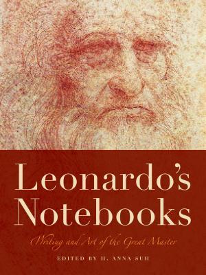 Leonardo's Notebooks By Leonardo, da Vinci/ Suh, H. Anna (EDT)